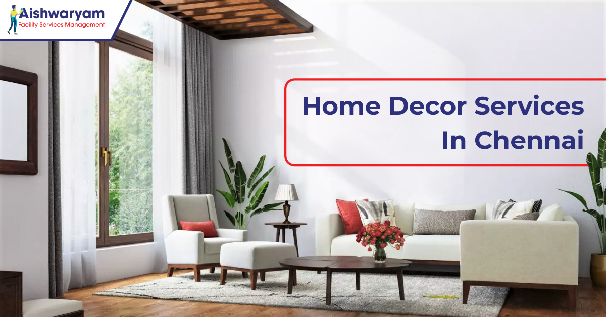 Home Decor Services In Chennai
